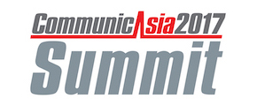 CommunicAsia2017 Summit
