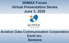 WiMAX Forum Virtual Presentation - Session 2
