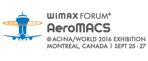 AeroMACS – Exhibition at 2016 ACI-NA/World Annual Conference