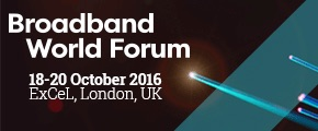 Broadband World Forum 2016