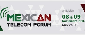 Mexican Telecom Forum 2016