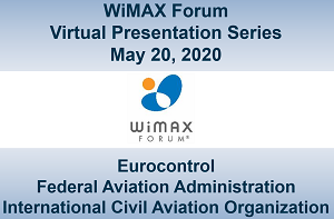 WiMAX Forum Virtual Presentation - Session 1
