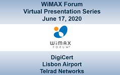 WiMAX Forum Virtual Presentation - Session 3