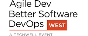 Agile Dev, Better Software, & DevOps West 2017