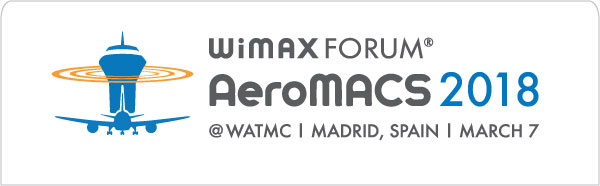 In Just Few Days, Learn the Latest Developments on AeroMACS at World ATM Congress in Madrid